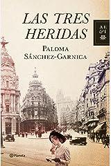 Las tres heridas (Autores Españoles e Iberoamericanos) Versión Kindle