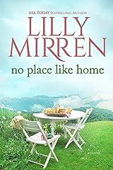 No Place Like Home (Home Sweet Home Book 2) Kindle Edition