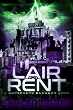 Lair For Rent: A Superhero Dungeon Core