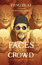 Faces in the Crowd: 36 Extraordinary Tales of Tianjin