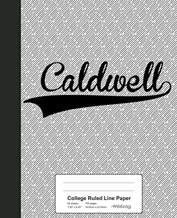 College Ruled Line Paper: CALDWELL Notebook
