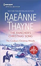 The Rancher's Christmas Song and The Cowboy's Christmas Miracle: An Anthology (Harlequin Special Edition)
