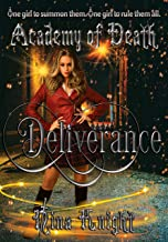 Deliverance (Academy of Death Book 1)
