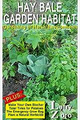Hay Bale Garden Habitat Kindle Edition