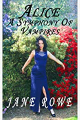 Alice a Symphony of Vampires (Desolation Book 3) Kindle Edition