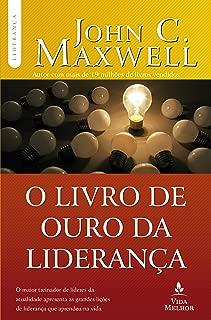 O Livro de Ouro da Liderança (Em Portuguese do Brasil)