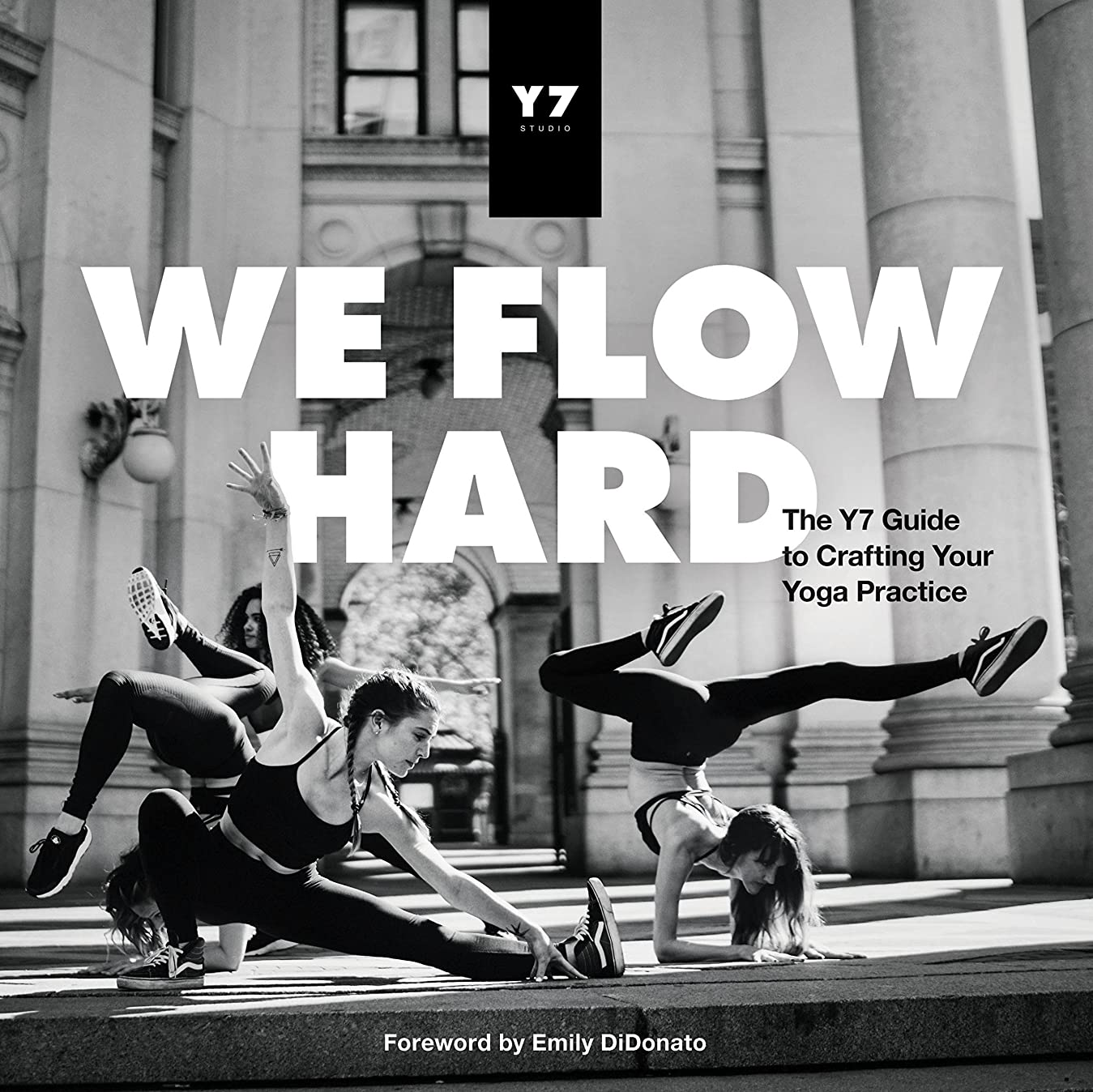 召集する蓋あごひげWe Flow Hard: The Y7 Guide to Crafting Your Yoga Practice (English Edition)