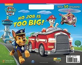 No Job is Too Big! (Paw Patrol) (Big Coloring Book)