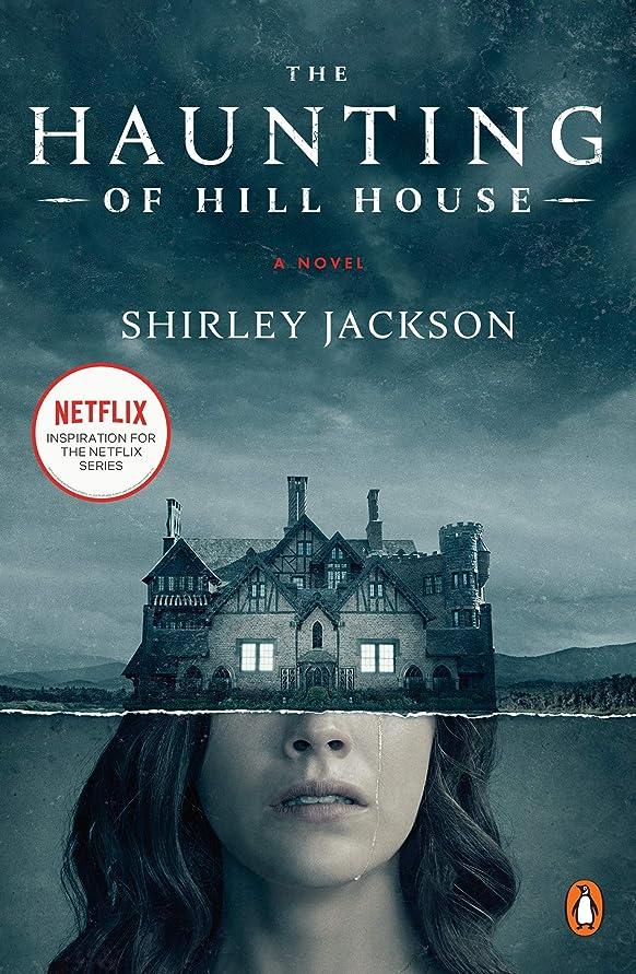 加害者ブッシュエキスパートThe Haunting of Hill House (Penguin Classics) (English Edition)