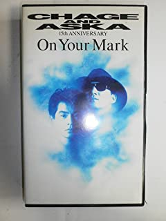 On Your Mark CHAGE&ASKA 15th ANIVERSARY [VHS]