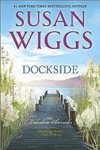 Dockside: A Romance Novel (The Lakeshore Chronicles Book 3)
