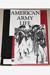 American Army Life Hardcover