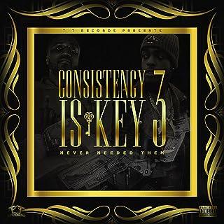 Consistency Is Key 3 [Explicit]