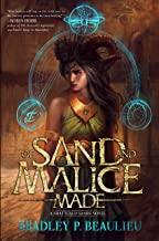 Of Sand and Malice Made (Song of Shattered Sands) (English Edition)