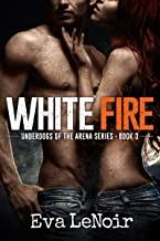 Underdogs of the Arena: White Fire