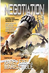 Negotiation: An Anthology of Hunter Tales from the Four Horsemen Universe (Four Horsemen Tales Book 13) Kindle Edition