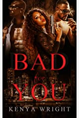 Bad for You (Standalone Steamy Thriller) Kindle Edition