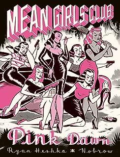 Mean Girls Club: Pink Dawn [Graphic Novel]