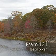 Trust in the Lord, Psalm 131