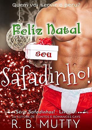 Feliz Natal, seu Safadinho! (Safadinhos! Livro 1)