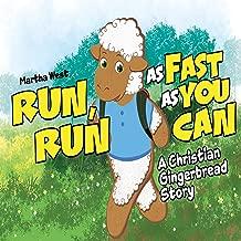 Run, Run as Fast as You Can!: A Christian Gingerbread Story
