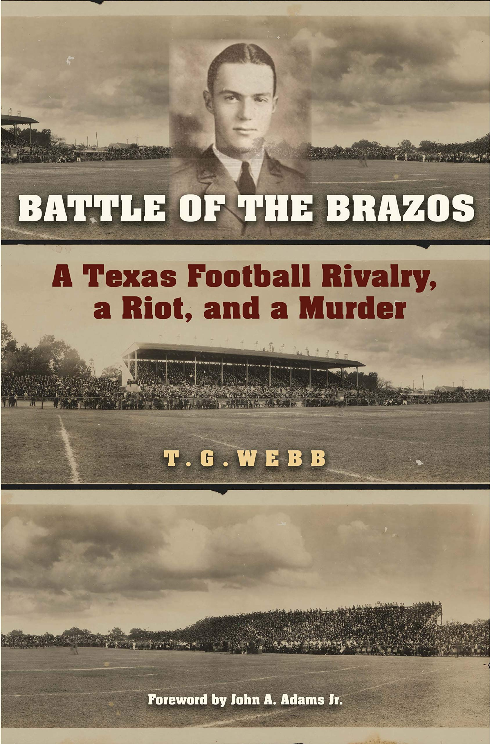 Image OfBattle Of The Brazos: A Texas Football Rivalry, A Riot, And A Murder (Swaim-Paup Sports Series, Sponsored By James C. '74 ...