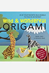 Wild & Wonderful Origami: 35 of your favourite wild animals to fold in an instant Paperback