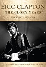 Eric Clapton - The Glory Years