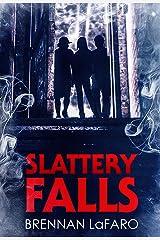 Slattery Falls Kindle Edition