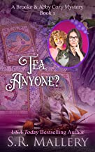 Tea, Anyone? (A Brooke & Abby Cozy Mystery Book 1) (English Edition)