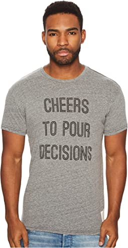 The Original Retro Brand Cheers To Pour Decisions Short Sleeve Tri-Blend Tee
