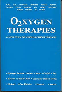 Oxygen Therapies: A New Way of Approaching Disease