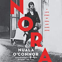 Nora: A Love Story of Nora and James Joyce