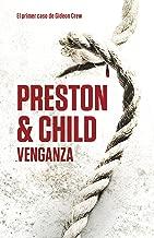 Venganza (Gideon Crew 1) (Spanish Edition)