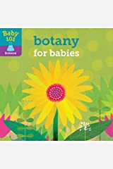 Baby 101: Botany for Babies Board book