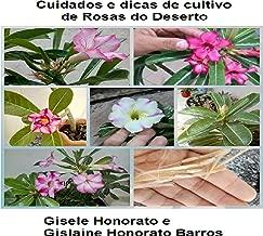 Cuidados e dicas de cultivo de Rosas do deserto (Portuguese Edition)