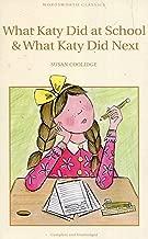 ما حقيبة مدرسية Did AT & ما Katy Did (التالي wordsworth Classics الأطفال)