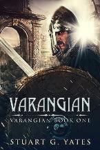 Varangian: Historical Fiction Set In 11th Century Byzantium