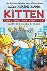 Kitten Construction Company: Meet the House Kittens Kindle Edition