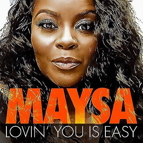Lovin' you Is Easy by Maysa on Amazon Music - Amazon.com
