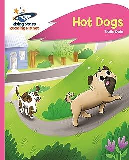Reading Planet - Hot Dogs - Pink B: Rocket Phonics (Rising Stars Reading Planet) (English Edition)
