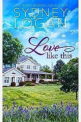 Love Like This Kindle Edition