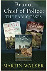 The Dordogne Mysteries: Bruno, Chief of Police, the early cases Kindle Edition