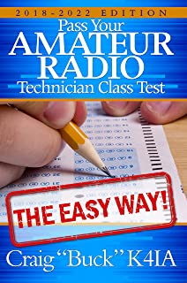 Technician Class 2018-2022 (EasyWayHamBooks Book 6)