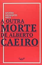 Outra Morte de Alberto Caeiro, A