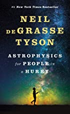 Cover image of Astrophysics for People in a Hurry by Neil deGrasse Tyson
