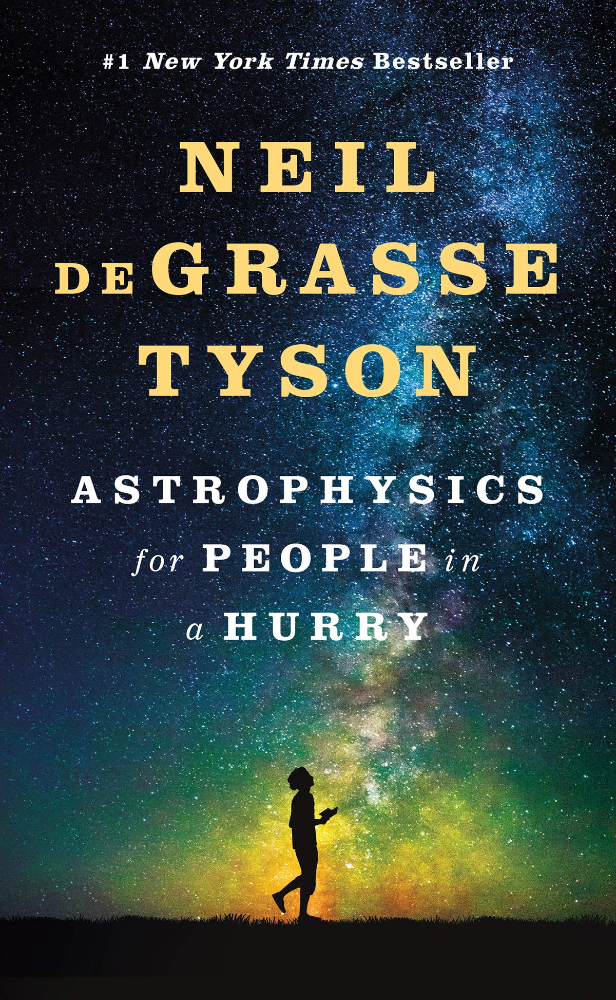 Astrophysics for People in a Hurry (Astrophysics for People in a Hurry Series)