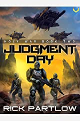 Judgment Day: A Military Sci-Fi Series (Holy War Book 2) Kindle Edition