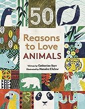 50 Reasons to Love Animals (English Edition)