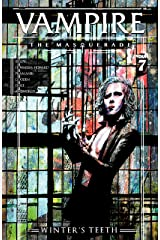 Vampire The Masquerade: Winter's Teeth #7 Kindle Edition